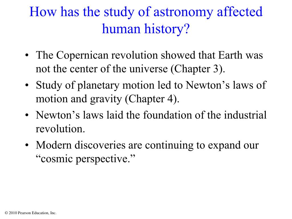 How has the study of astronomy affected human history?