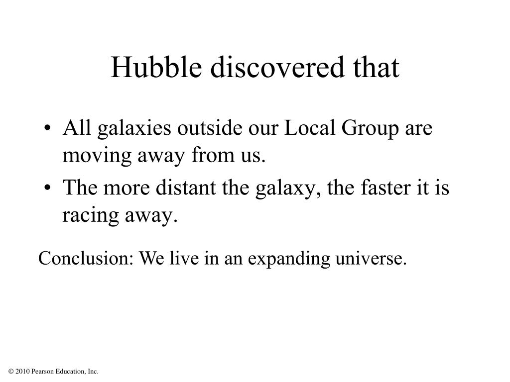 Hubble discovered that