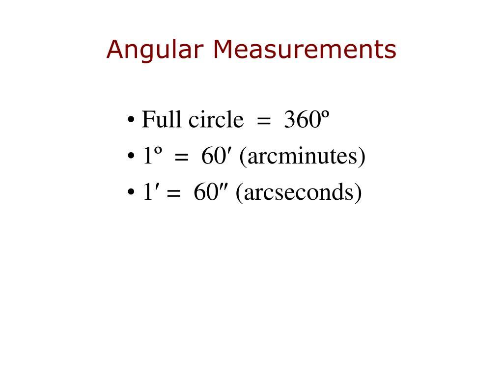 Angular Measurements