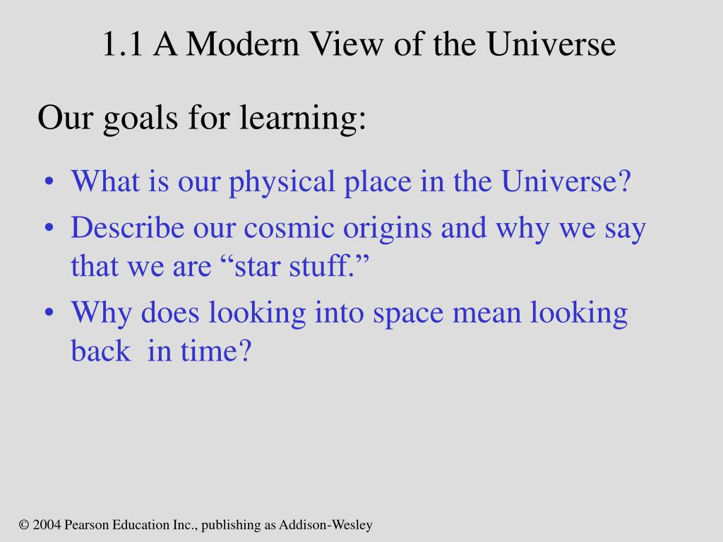1.1 A Modern View of the Universe