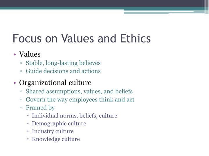 Focus on Values and Ethics