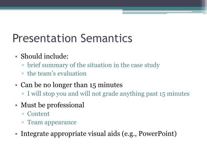 Presentation Semantics