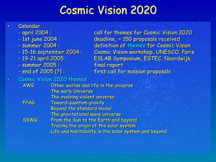 Cosmic vision 20203