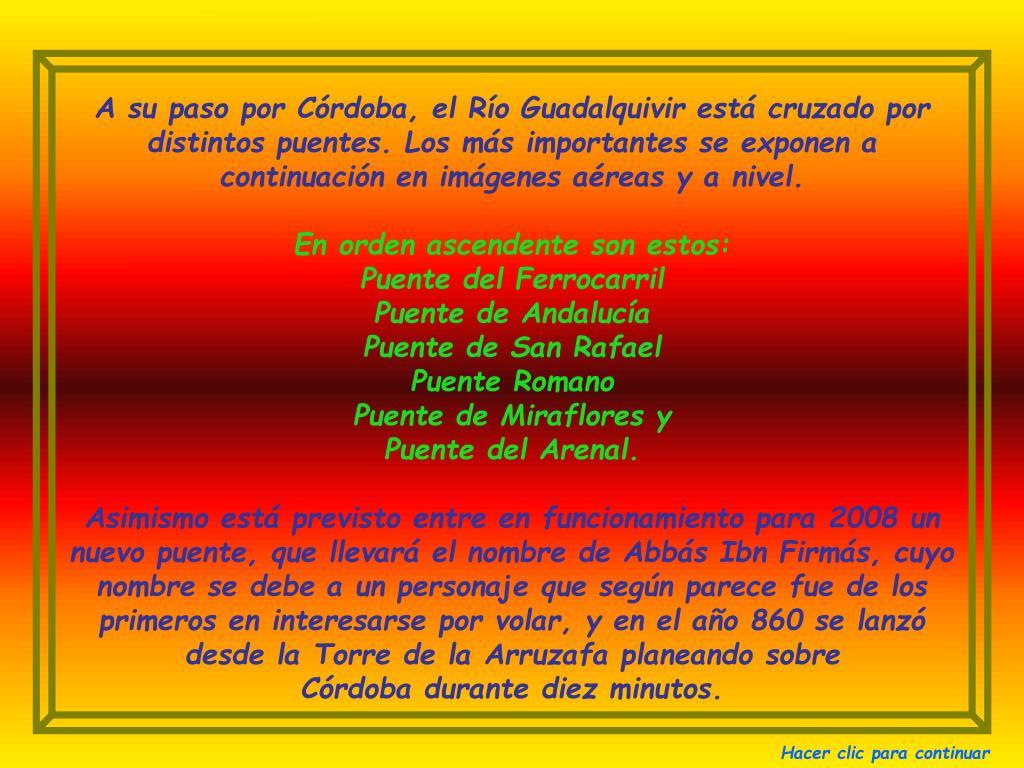 A su paso por Córdoba, el Río Guadalquivir está cruzado por