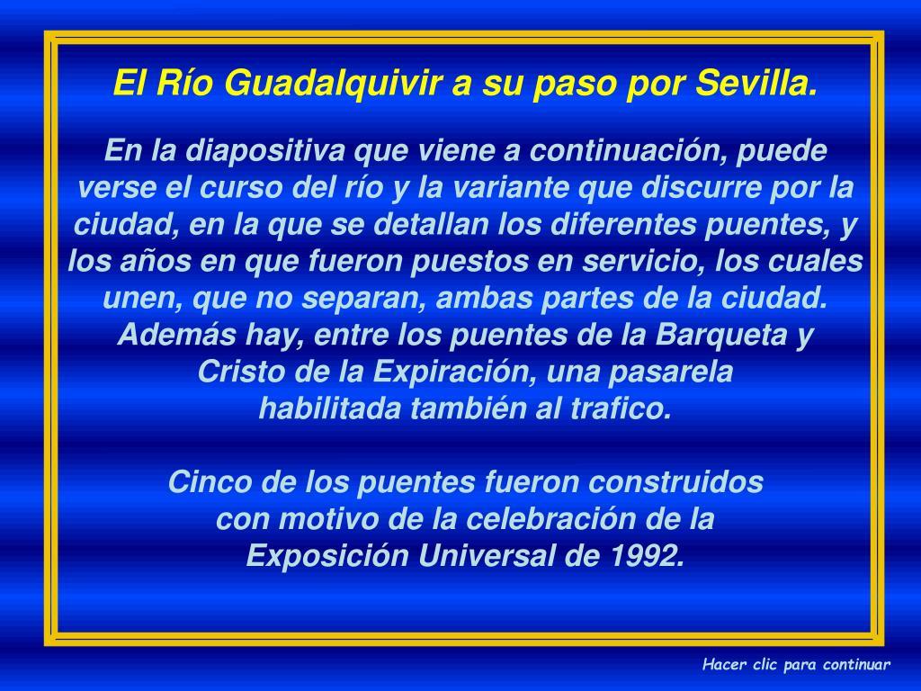El Río Guadalquivir a su paso por Sevilla.