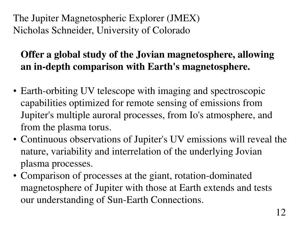 The Jupiter Magnetospheric Explorer (JMEX)