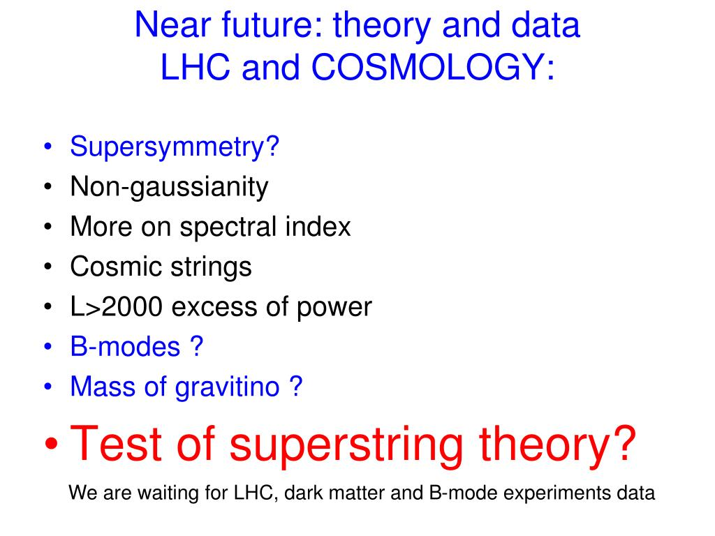 Near future: theory and data