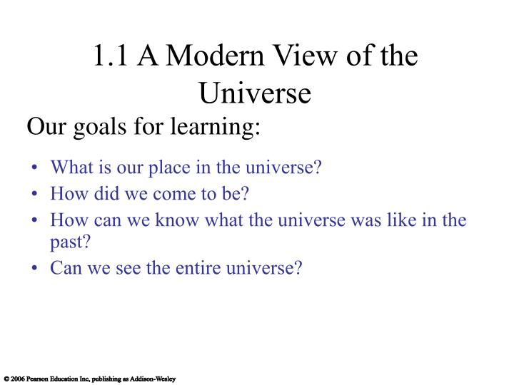 1 1 a modern view of the universe l.jpg