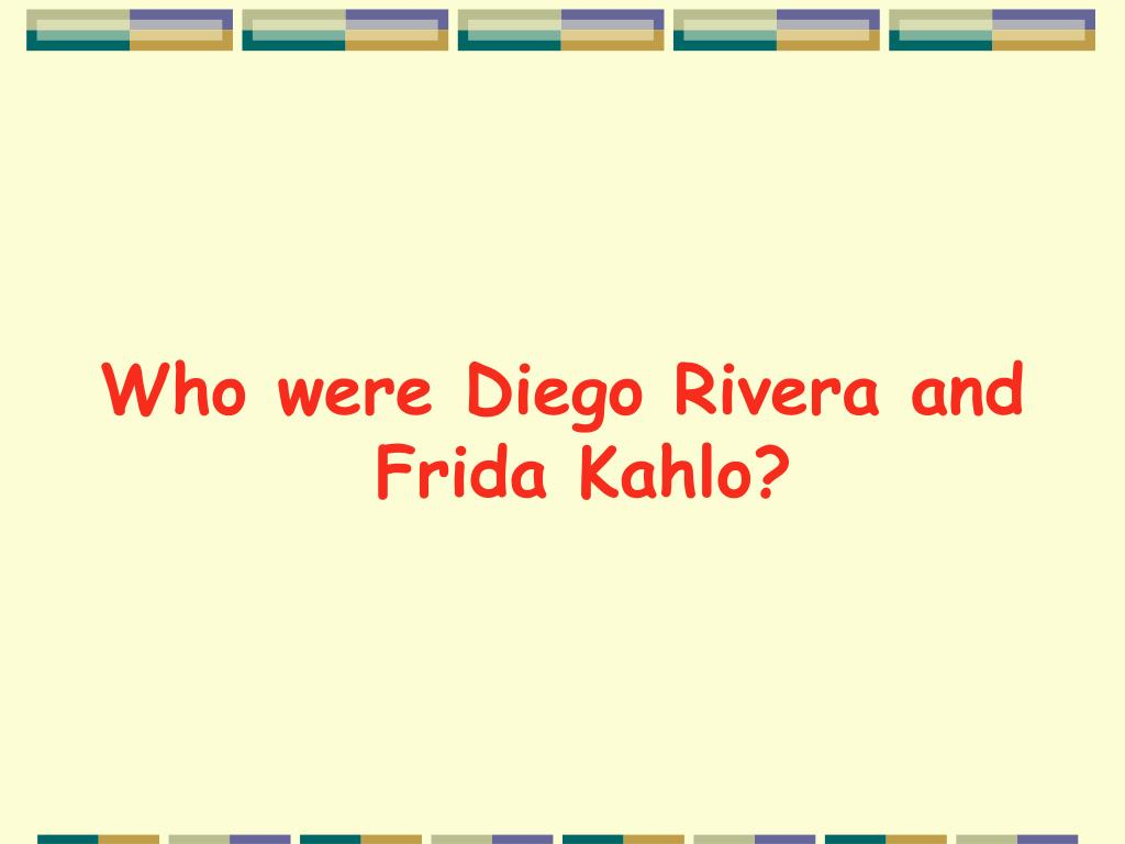 Who were Diego Rivera and Frida Kahlo?