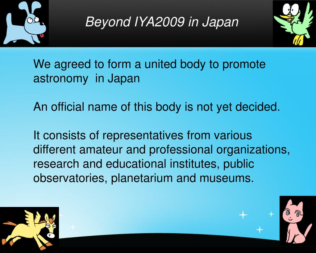 Beyond IYA2009 in Japan