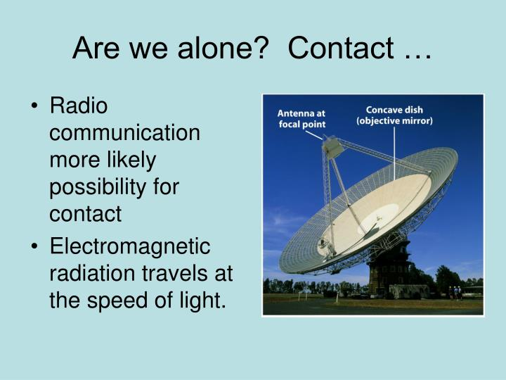 Are we alone contact3