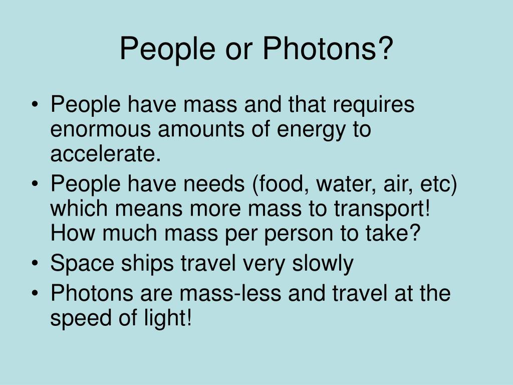 People or Photons?