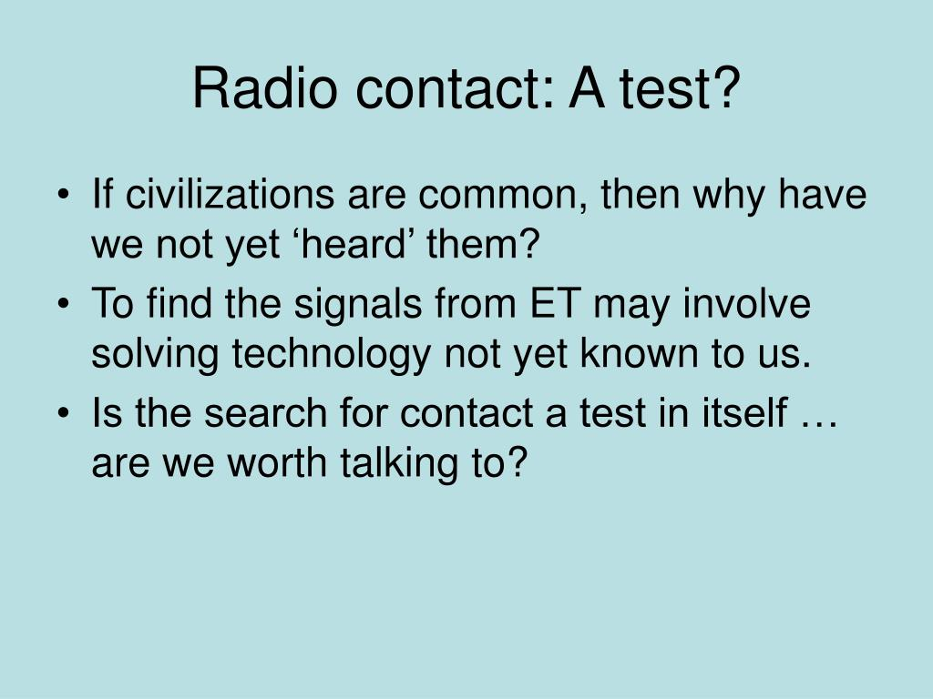 Radio contact: A test?
