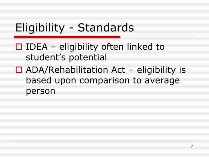 Eligibility - Standards