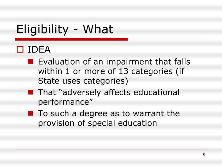 Eligibility - What