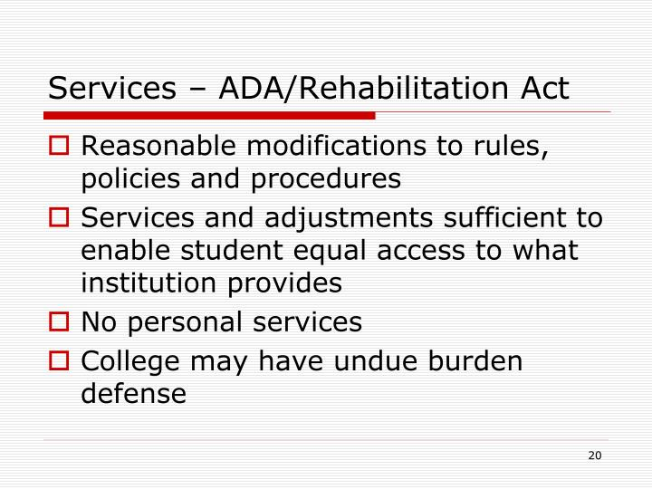 Services – ADA/Rehabilitation Act