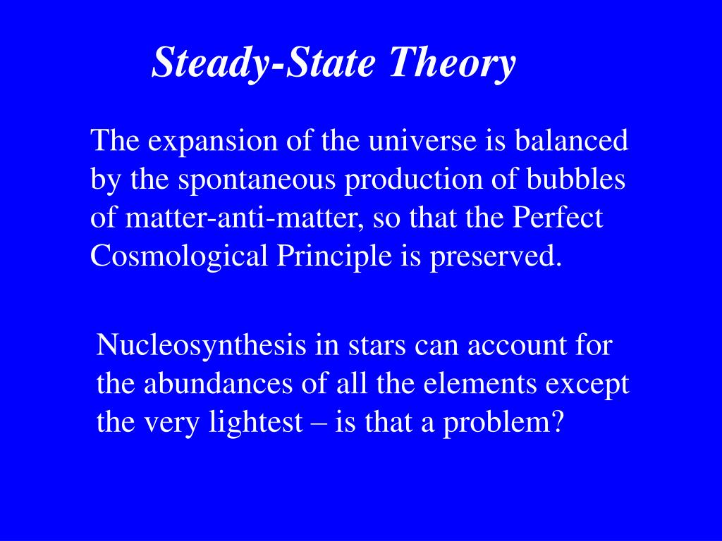 Steady-State Theory