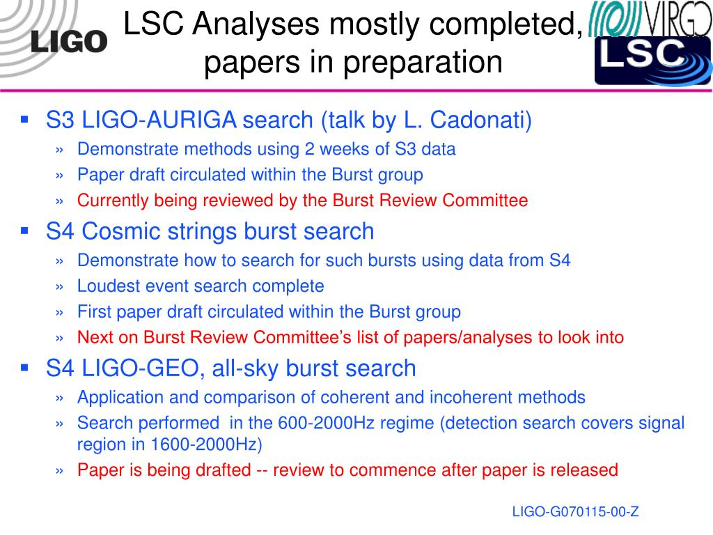 LSC Analyses mostly completed,