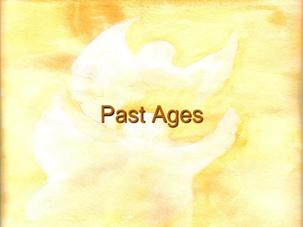 Past Ages