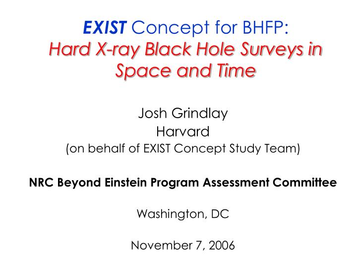 Exist concept for bhfp hard x ray black hole surveys in space and time