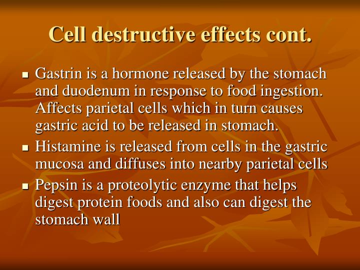 Cell destructive effects cont.