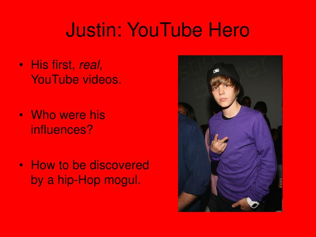Justin: YouTube Hero