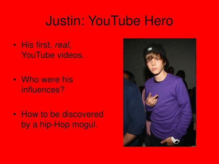Justin youtube hero