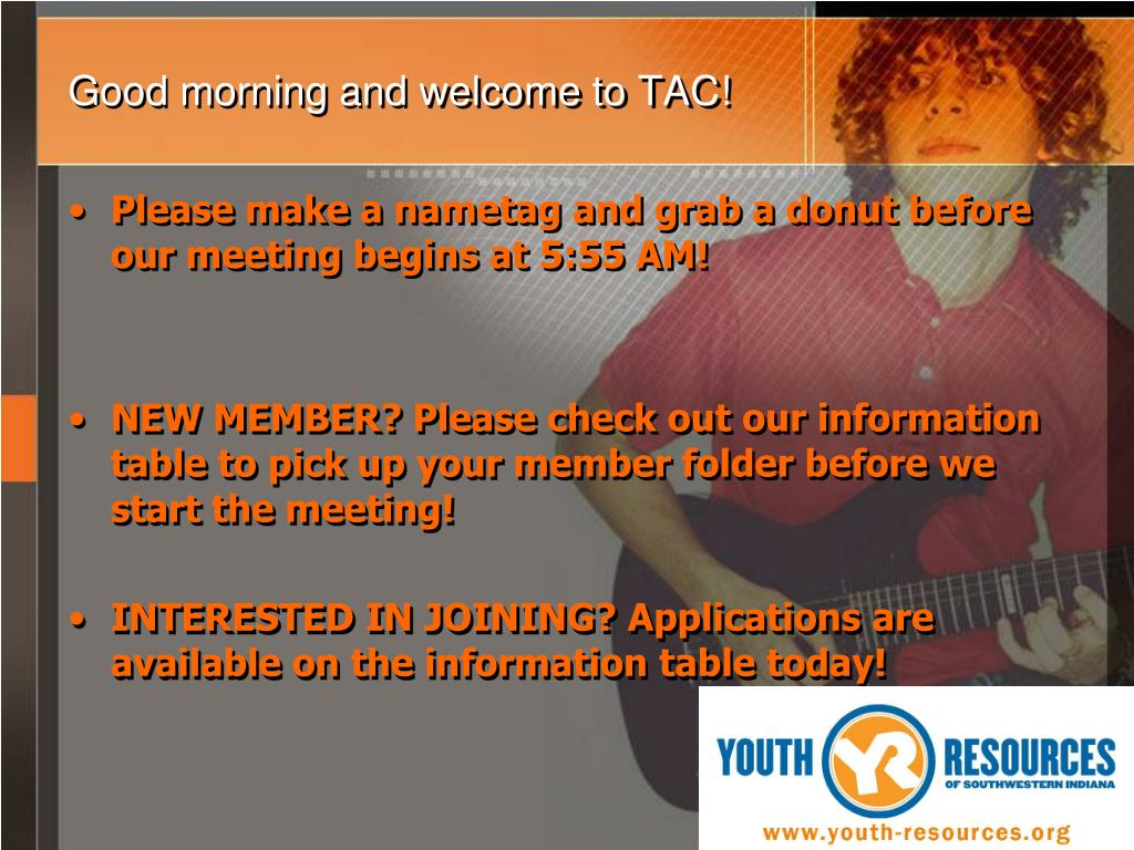 Good morning and welcome to TAC!