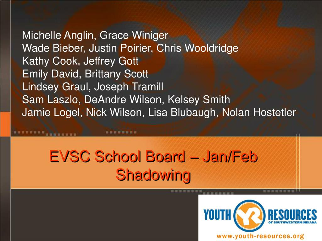 EVSC School Board – Jan/Feb Shadowing