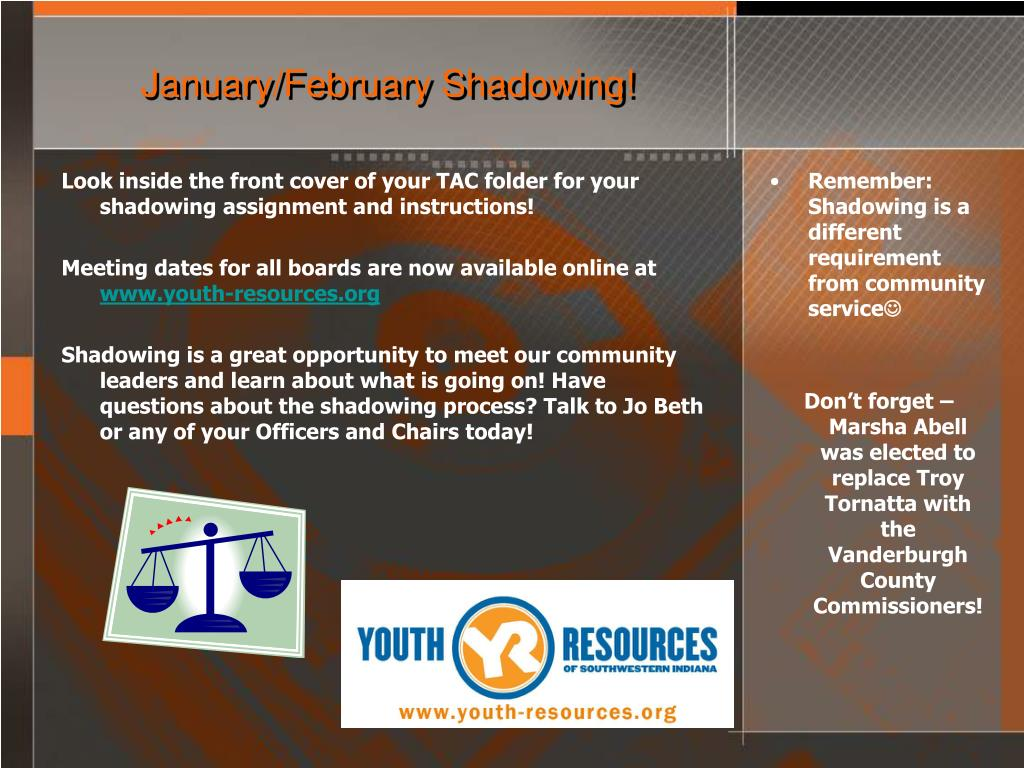 January/February Shadowing!