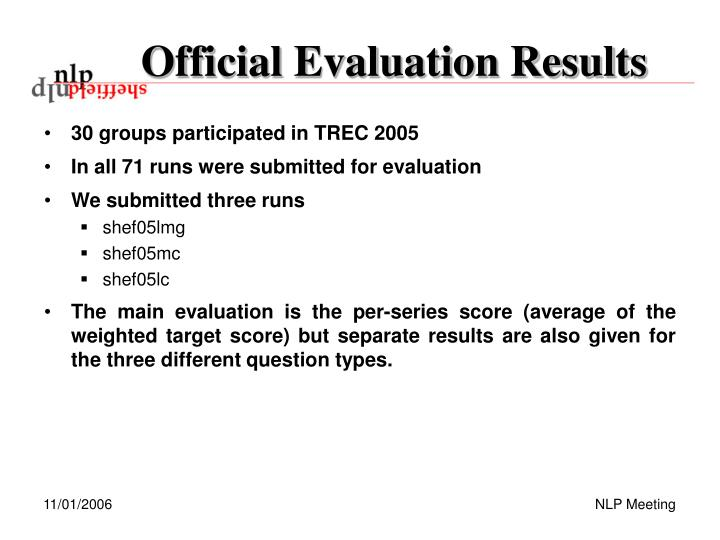 Official Evaluation Results