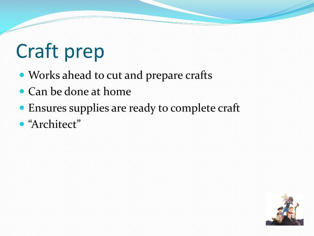 Craft prep