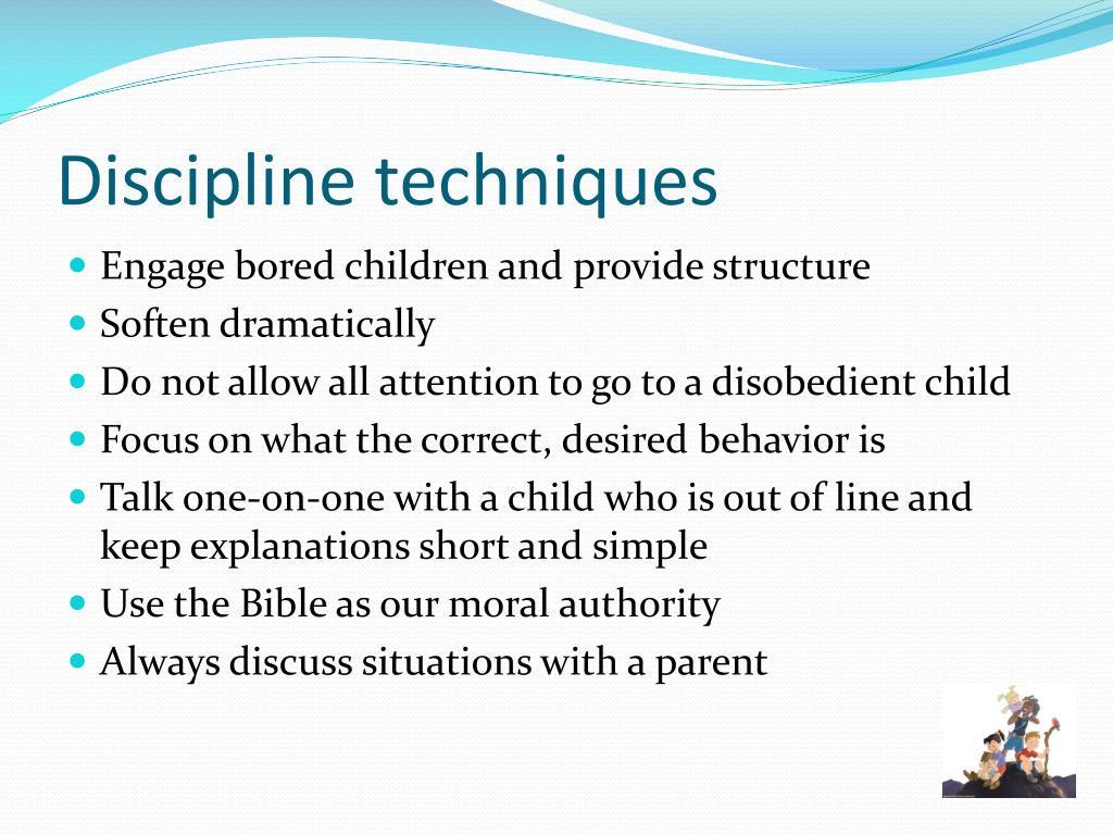 Discipline techniques