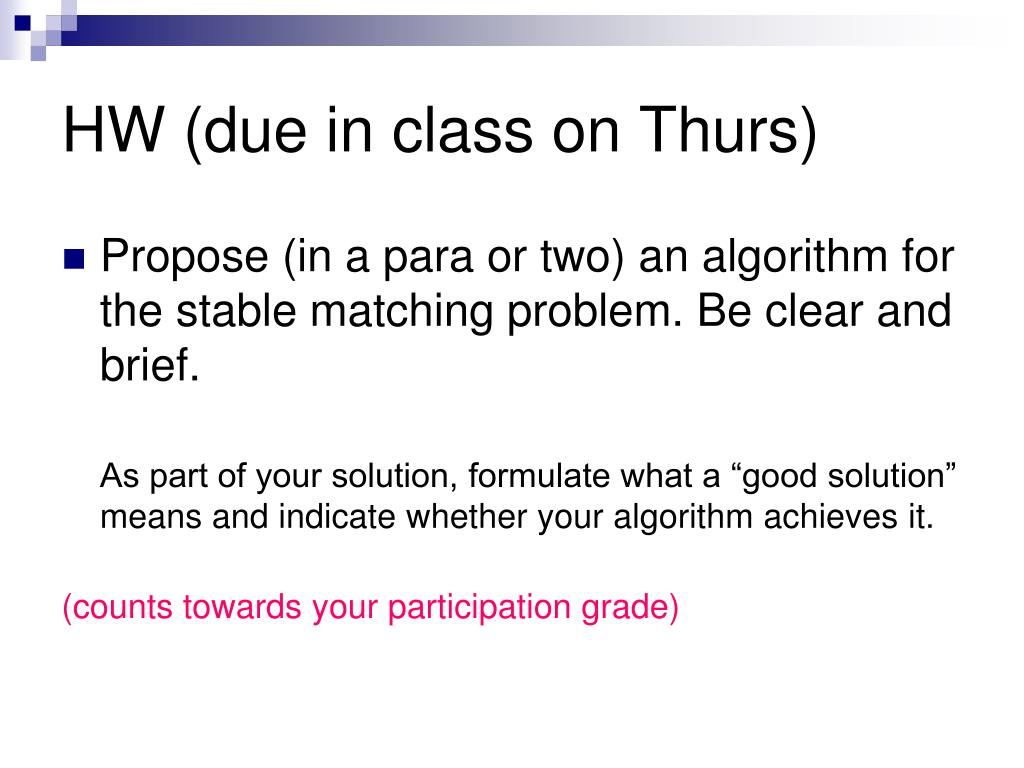 HW (due in class on Thurs)