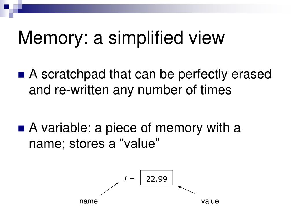Memory: a simplified view