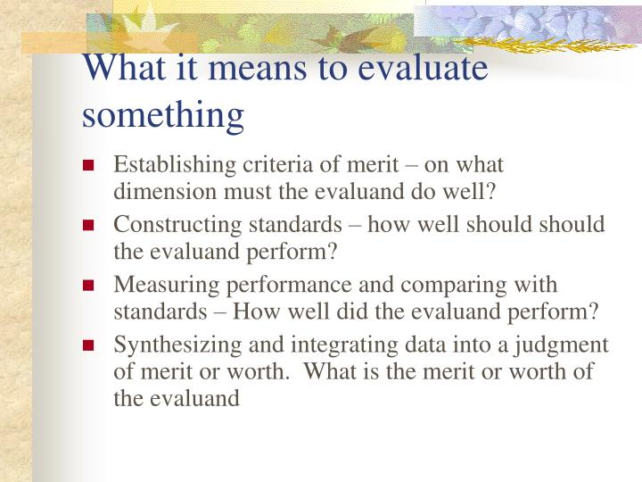 What it means to evaluate something