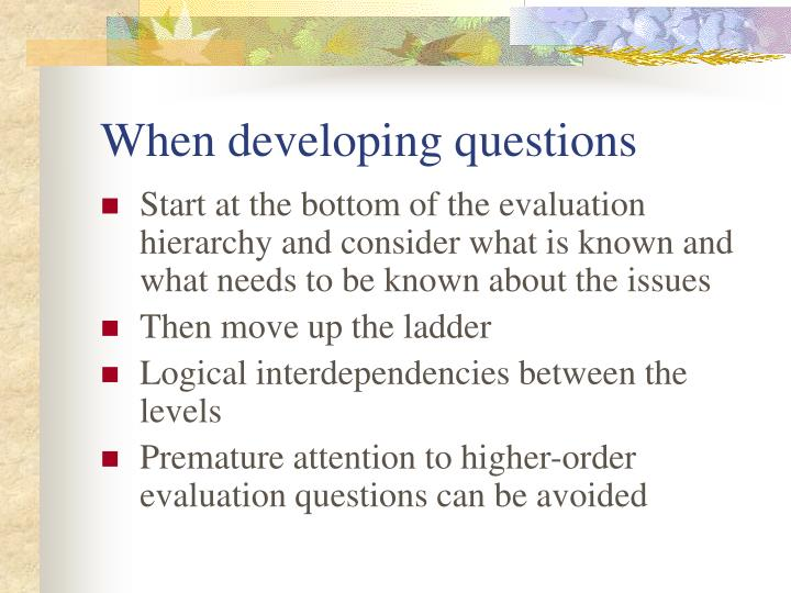 When developing questions
