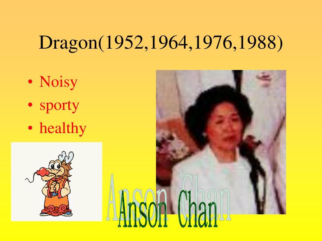 Dragon(1952,1964,1976,1988)