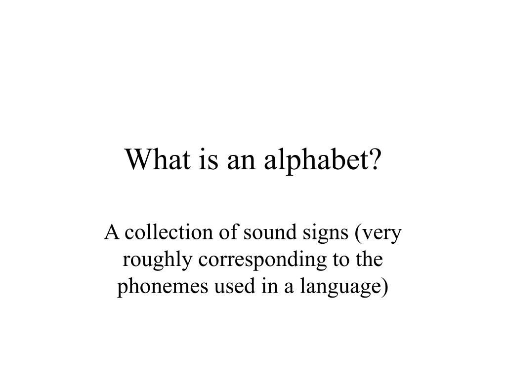 What is an alphabet?