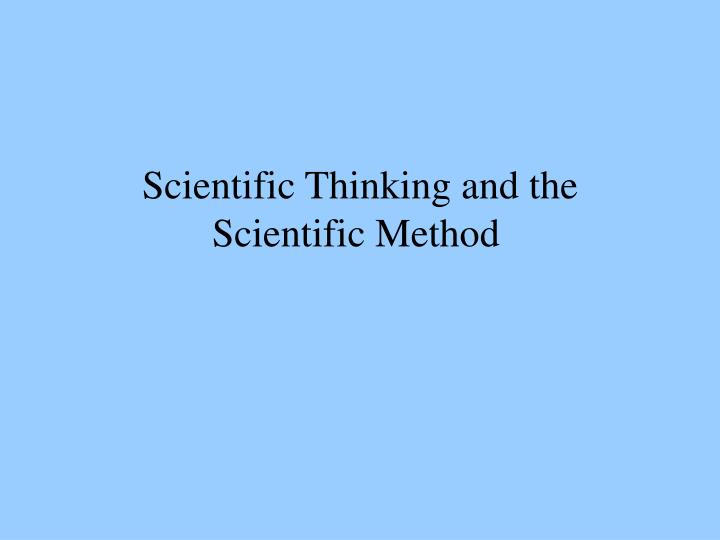 Scientific Thinking and the