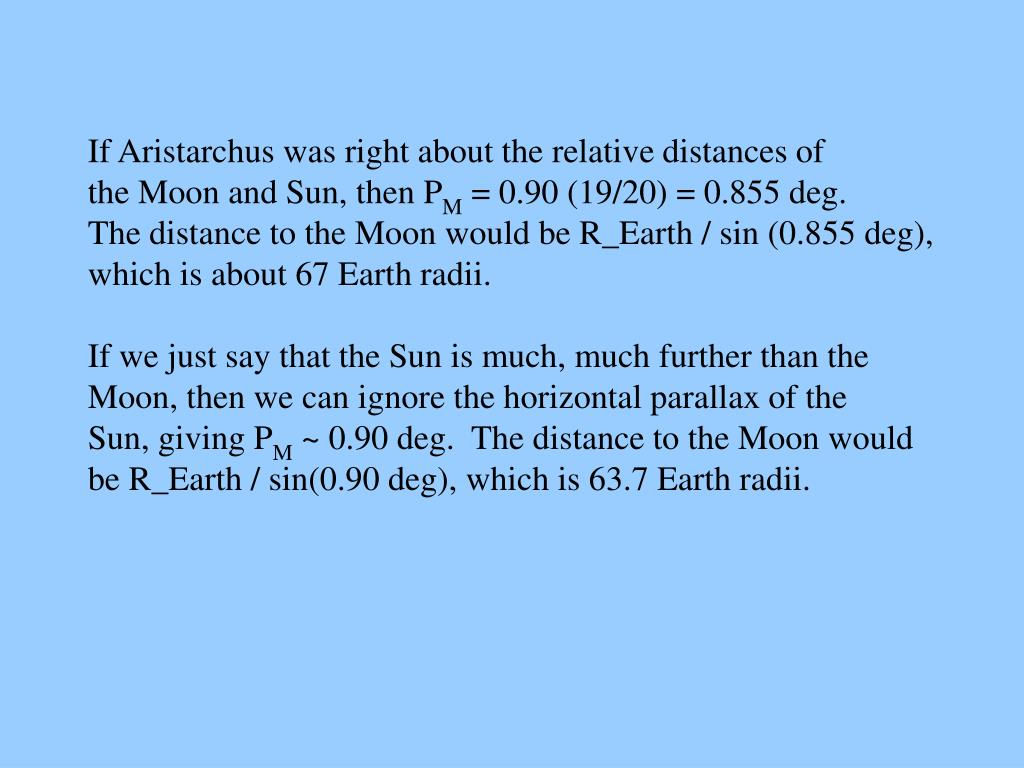 If Aristarchus was right about the relative distances of