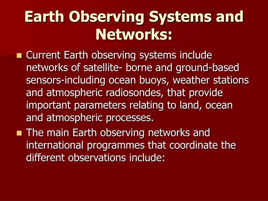 Earth Observing Systems and Networks: