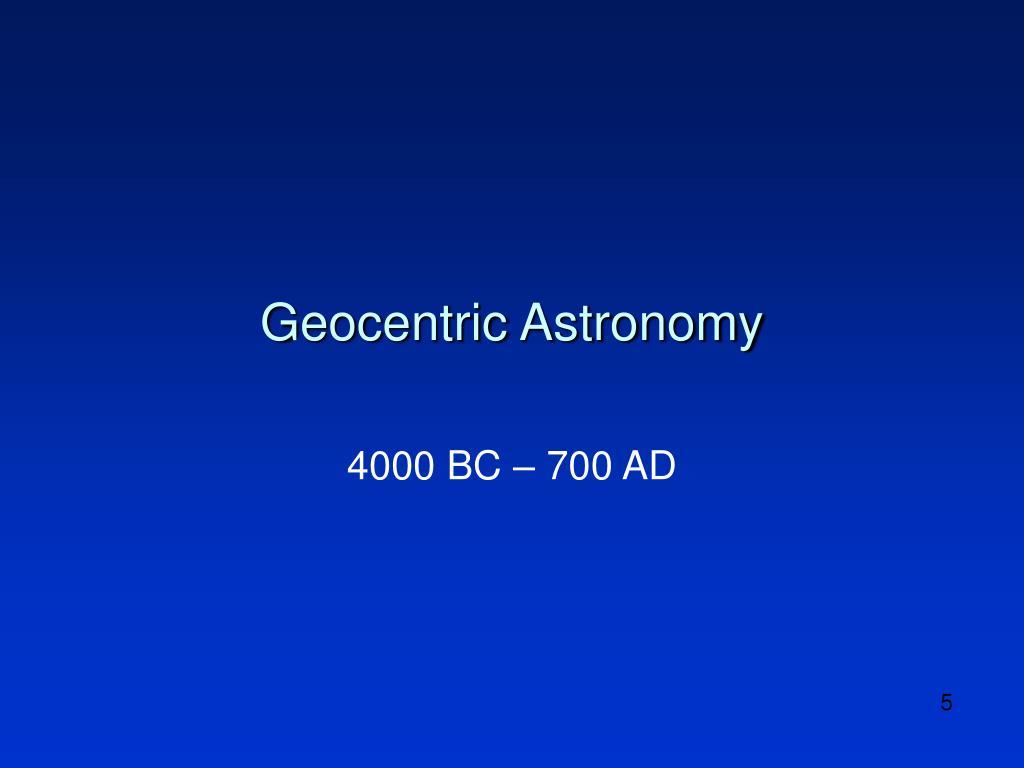 Geocentric Astronomy