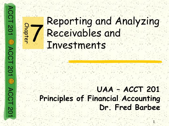 Reporting and analyzing receivables and investments