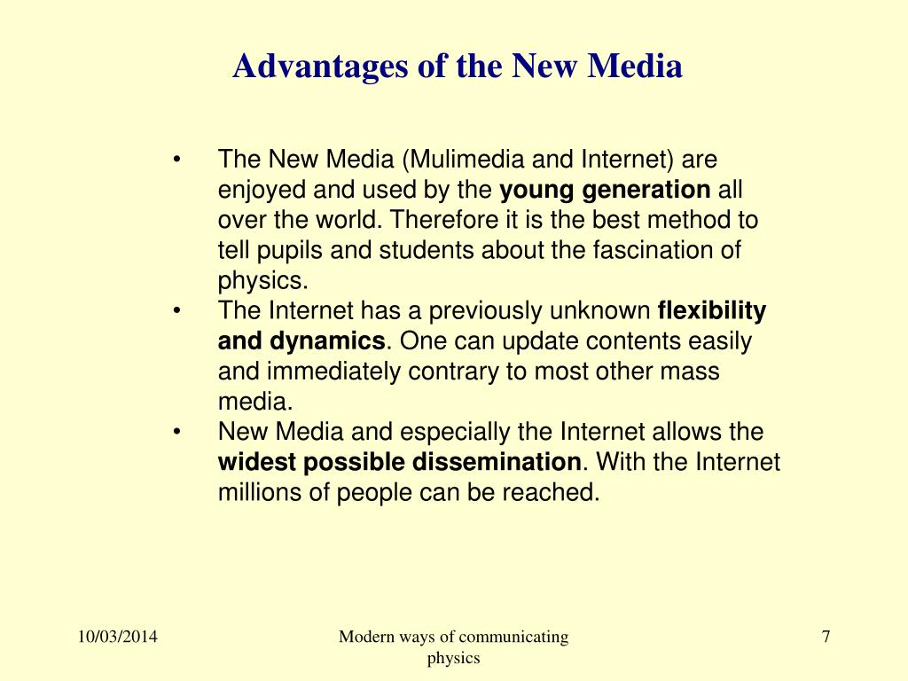 Advantages of the New Media