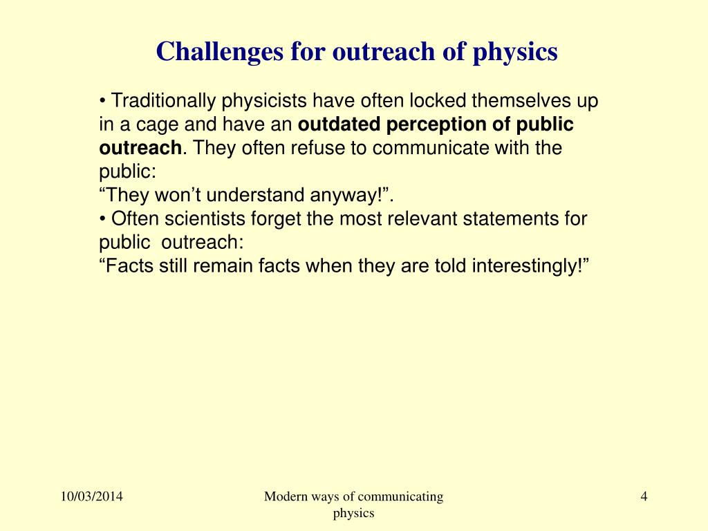Challenges for outreach of physics