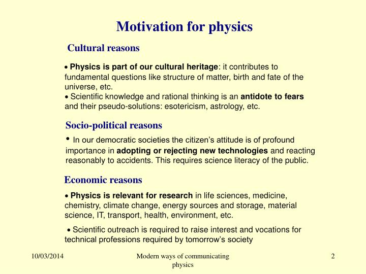 M otivation for physics