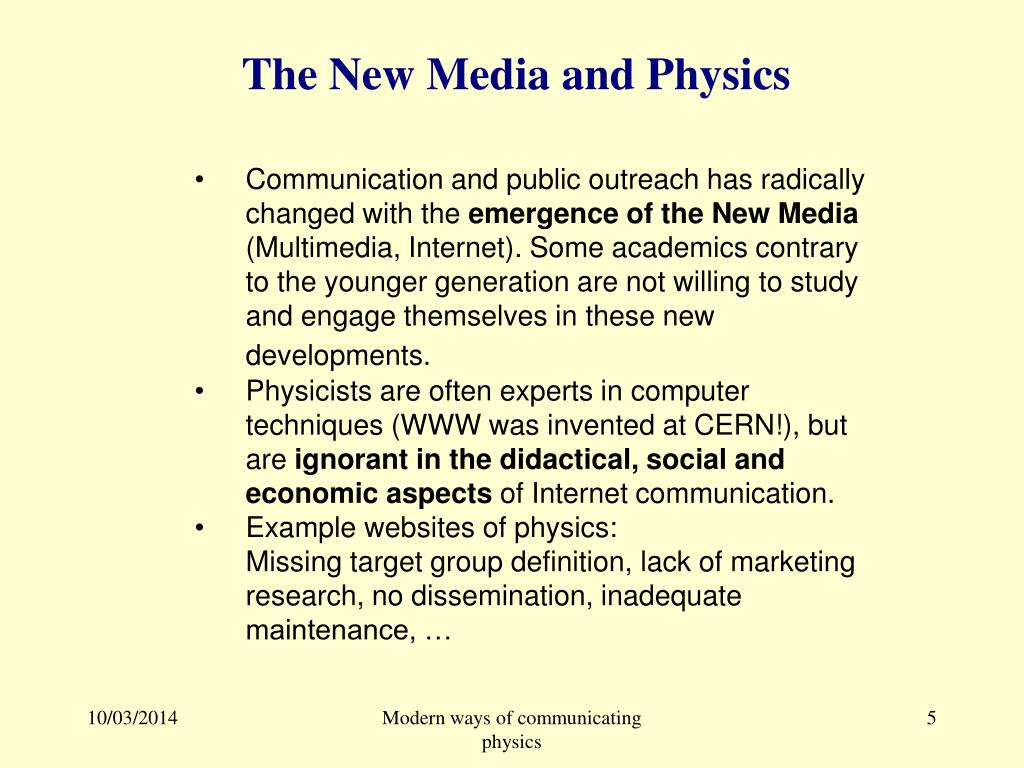 The New Media and Physics