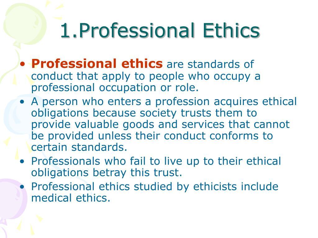 1.Professional Ethics