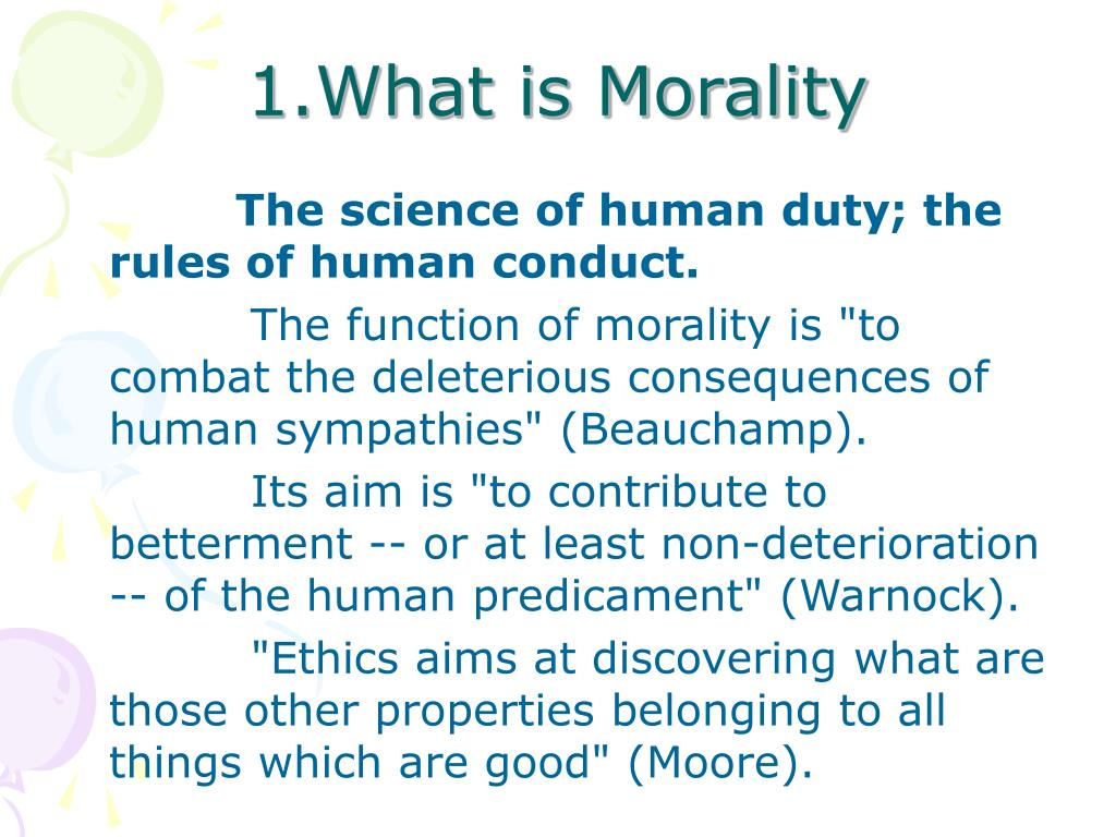 1.What is Morality